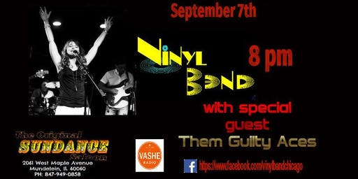 """Vinyl Band"" with a special guest ""Them Guilty Aces"""
