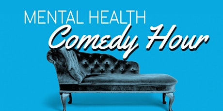 Mental Health Comedy Hour tickets
