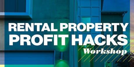 Rental Property PROFIT HACKS Workshop tickets
