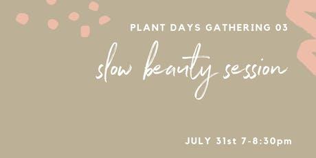 Slow Beauty Gathering tickets