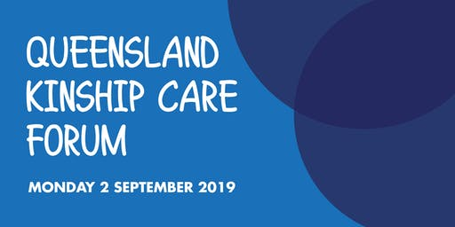 Queensland Kinship Care Forum