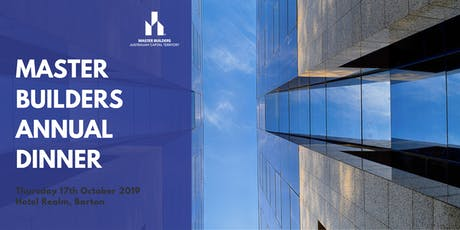 Master Builders Annual Dinner 2019  tickets