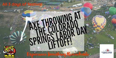 Colorado Springs Labor Day Liftoff | Axe Throwing Extravaganza