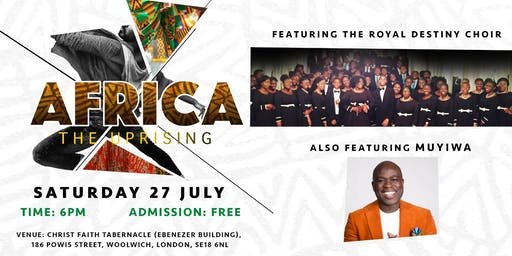 CFT YOUTH OF ROYAL DESTINY PRESENTS: AFRICA, THE UPRISING