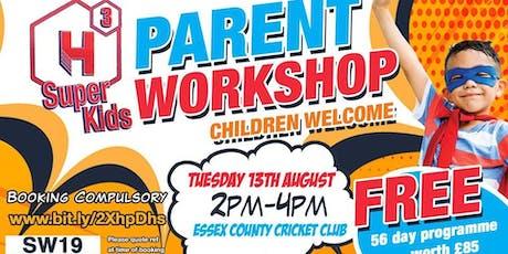 Parent Workshop In Collaboration With H3 SuperKids tickets