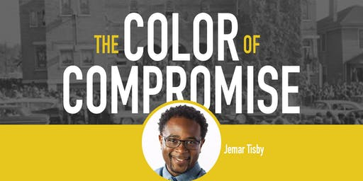 The Color of Compromise with Jemar Tisby