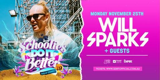 Schoolies Do It Better Presents Will Sparks