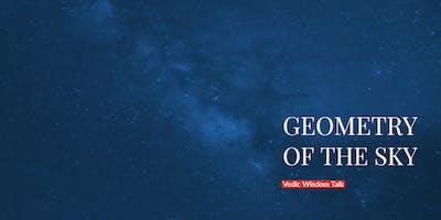 Geometry of the Sky: Vedic wisdom talk