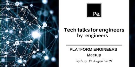 TECH TALKS August   Platform Engineers Sydney tickets