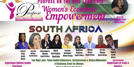 Purpose on the Rise 2019 Women's Economic Empowerment Conference- JOHANNESBURG tickets