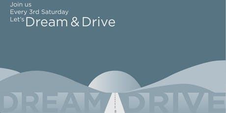 Dream & Drive - July tickets