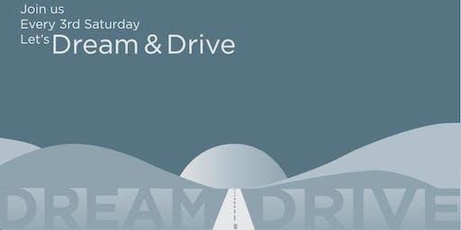 Dream & Drive - July