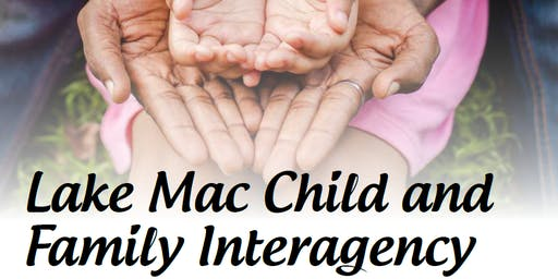 Lake Mac Child and Family Interagency - Leading mindfully and self care