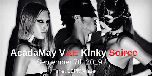 AcadaMay V&E  Kinky Soiree Part 3..