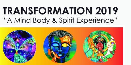 Transformation 2019 A Mind Body & Spirit Experience tickets