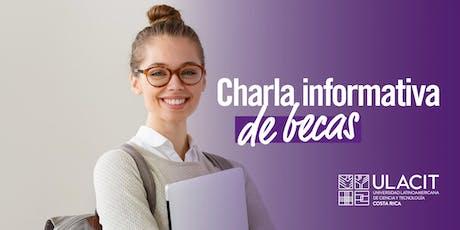 ADMISIONES: Charla Informativa Programa de Becas ULACIT - Agosto tickets