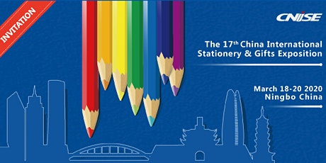 The 17th China International Stationery & Gifts Exposition tickets