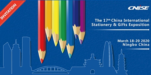 The 17th China International Stationery & Gifts Exposition