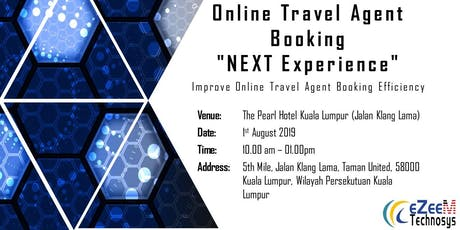 """Online Travel Agent Booking """"NEXT Experience"""" tickets"""