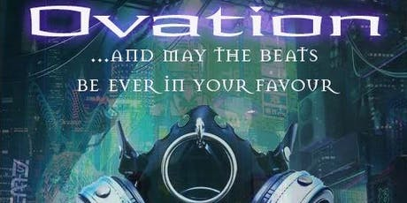 OVATION 2019: And May The Beats Be Ever In Your Favour tickets