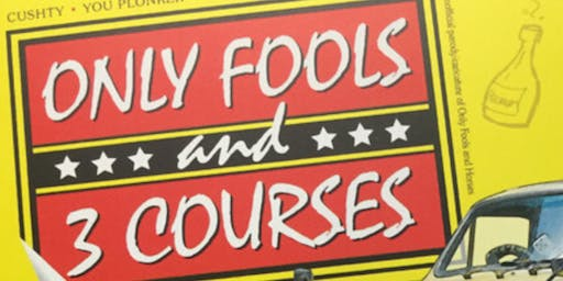 Only Fools & Three Courses