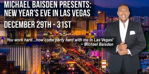 Michael Baisden Presents: New Year's Eve In Las Vegas At The Palms Hotel