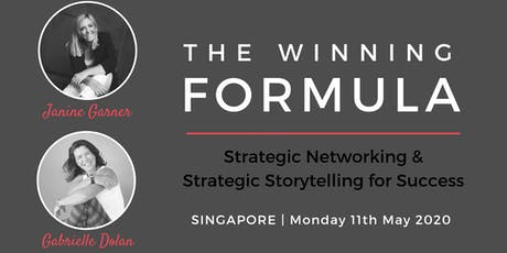 The Winning Formula - Strategic Networking & Storytelling Singapore tickets