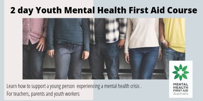 Youth Mental Health First Aid – Melton -Eynesbury-  School holiday session