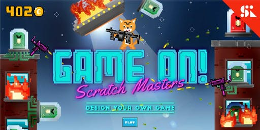 GAME ON! Scratch Masters Design Your Own Game, [Ages 7-10], 9 Sep - 13 Sep Holiday Camp (2:00PM) @ East Coast