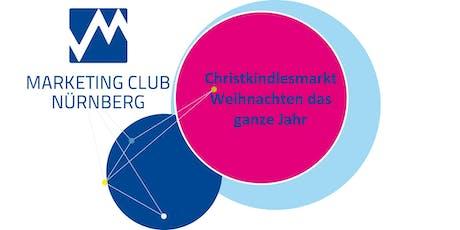 """CHRISTKINDLESMARKT: """"Und wer da kommt, der soll willkommen sein!"""" –Weihnachten das ganze Jahr - Marketing Club Nürnberg - MCN Tickets"""
