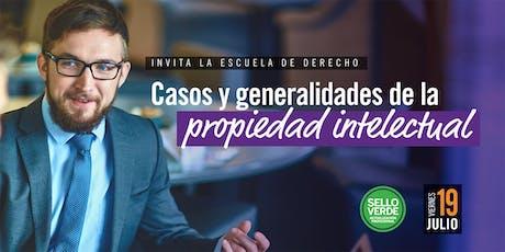 SELLO VERDE: Casos y Generalidades de la Propiedad Intelectual en la Actualidad tickets