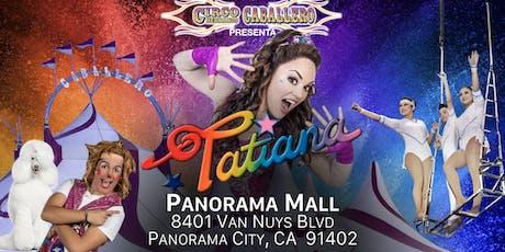 Tatiana - Circo Hermanos Caballero - Circus - Panorama City tickets