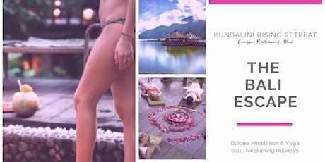 Early Bird Booking, The ´Bali Scape, Kundalini Rising Retreat tickets