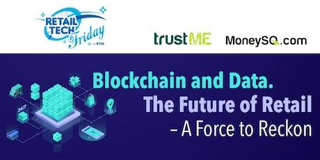 RTIA x trustME Retail Tech Friday tickets