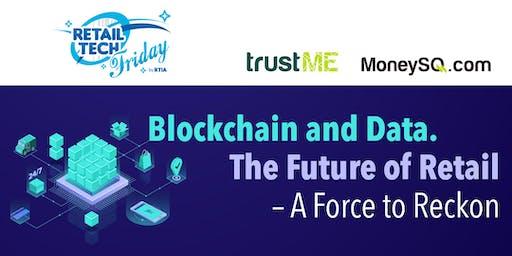 RTIA x trustME Retail Tech Friday