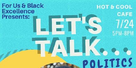 Let's Talk Politics tickets