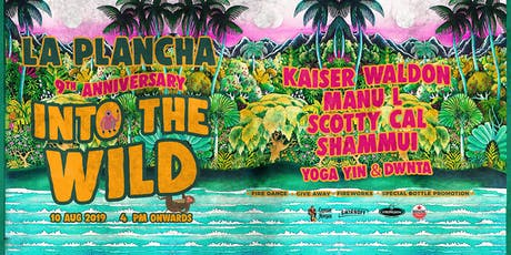 Into The Wild | La Plancha 9th Anniversary tickets