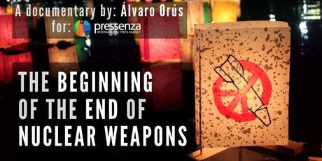 Choosing Humanity & The Beginning of the End of Nuclear Weapons tickets