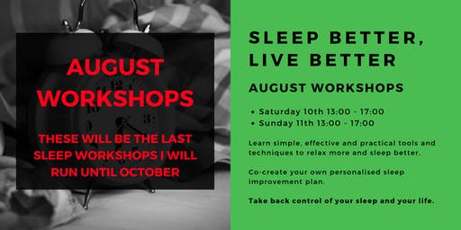 Sleep Better, Live Better: August Workshops