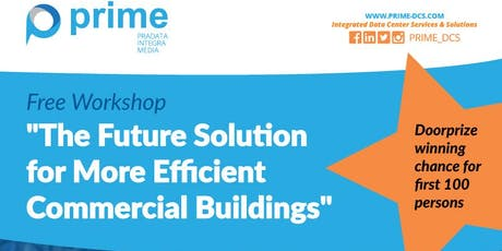 THE FUTURE SOLUTION FOR MORE EFFICIENT COMMERCIAL BUILDINGS tickets