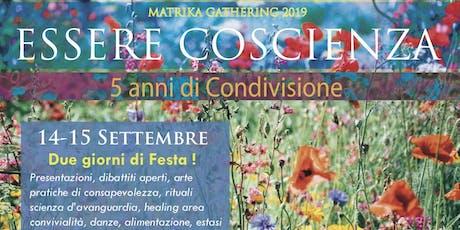 Matrika Gathering - Essere Coscienza biglietti