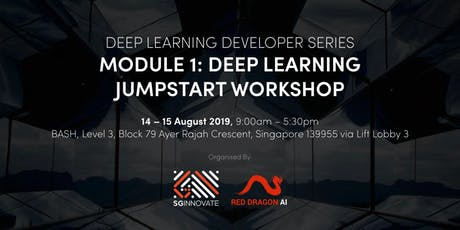Deep Learning Jumpstart Workshop (14 – 15 August 2019) tickets