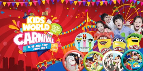 Kids World Carnival 16 – 18 August 2019 at Singapore Expo tickets