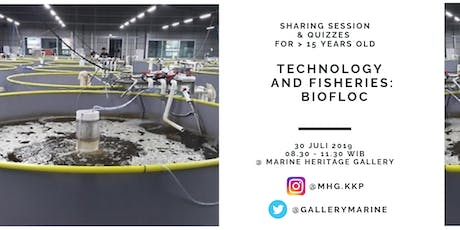 TECHNOLOGY AND FISHERIES: BIOFLOC tickets