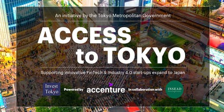 Access2Tokyo - Expanding Your FinTech / Industry 4.0 Startup to Japan tickets