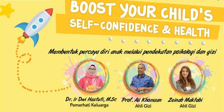 Kelas Gizi 'Boost Your Child Self-Confidence and Health' tickets
