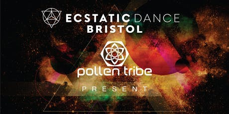 Ecstatic Dance Bristol & Pollen Tribe Present: Late Summer Dance tickets