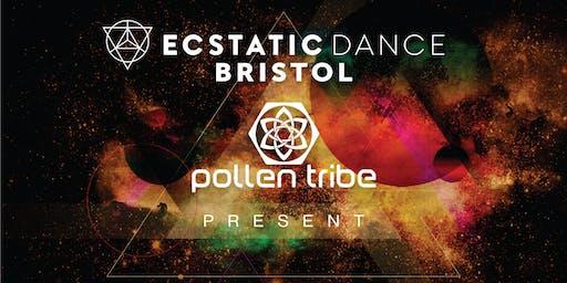 Ecstatic Dance Bristol and Pollen Tribe Present