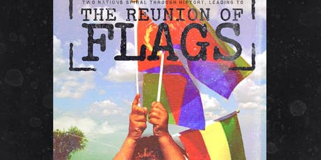 The Reunion of Flags - UK Premiere tickets