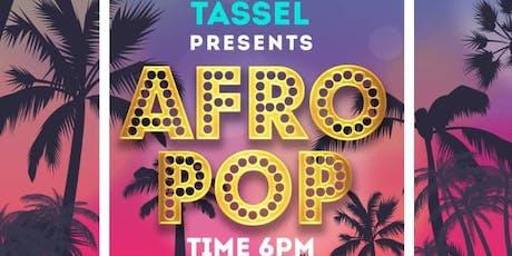 Tassel Presents Afro Pop featuring Kwesi Ramos & Friends tickets